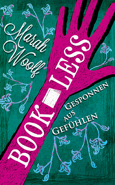http://www.amazon.de/BookLess-Gesponnen-aus-Gef%C3%BChlen-Marah-Woolf/dp/3000444173/ref=sr_1_3?ie=UTF8&qid=1386761978&sr=8-3&keywords=bookless
